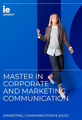 Master in Corporate & Marketing Communication | IE Business School