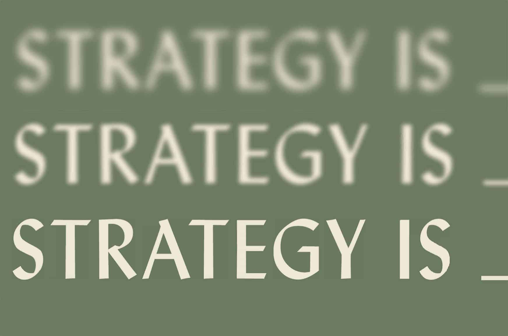 Strategy is - IE School of Architecture and Design Series