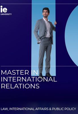Master in International Relations | IE School of Global and Public Affairs