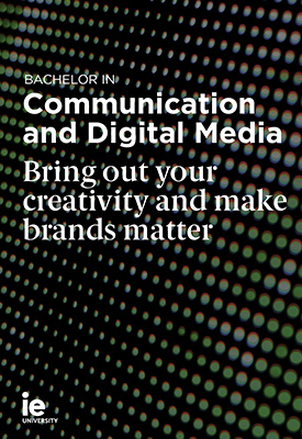 Bachelor in Communication and Digital Media   IE University